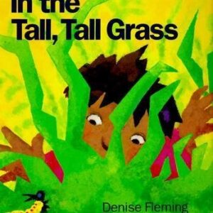 Book of the Week: In the Tall, Tall Grass by Denise Fleming