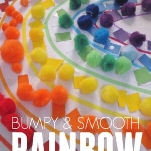 Bumpy and Smooth Roy G Biv Rainbow