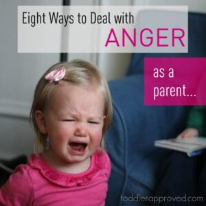 A Parenting Moment: Eight Ways to Deal with Anger as a Parent