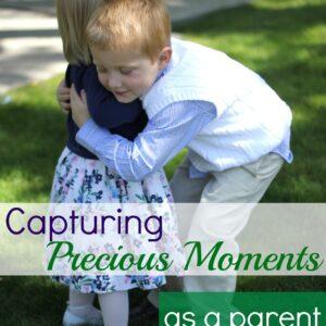 Capturing Precious Moments as a Parent