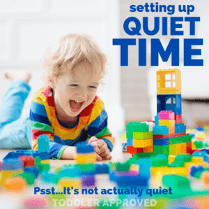 Establishing Quiet Time… When Your Child Stops Napping
