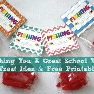 Fishing You a Great School Year! Treat Idea & Free Printable {Kid's Co-Op}
