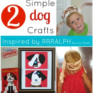 2 Simple Dog Crafts Inspired by RRRALPH {Lois Ehlert Virtual Book Club Blog Hop}