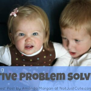 Teaching Active Problem Solving to Kids {via Not Just Cute}