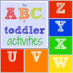 The ABC's of Toddler Activities {U through Z}