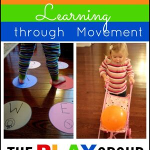 35+ Ways to Have Fun Learning through Movement from The PLAY Group