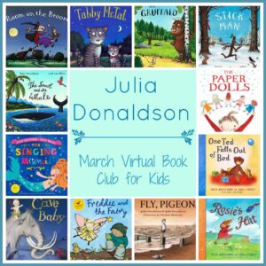 March Virtual Book Club for Kids- Julia Donaldson