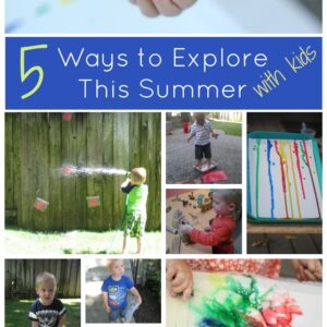 5 Ways to Explore with Kids this Summer