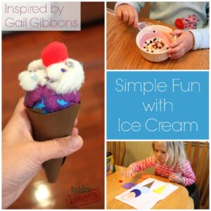 Simple Fun with Ice Cream {Gail Gibbons Virtual Book Club for Kids Blog Hop}