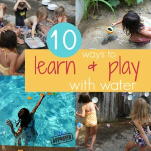 10 Ways to Learn and Play with Water