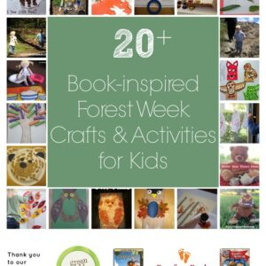 20+ Book-inspired Forest Week Crafts & Activities for Kids {+6 Giveaways)