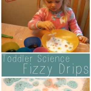 Toddler Science: Fizzy Drips