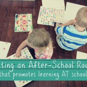 Creating An After-School Routine That Promotes Learning AT School