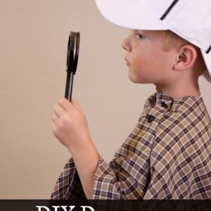 DIY Detective Dress Up Costume and Hunting Activities