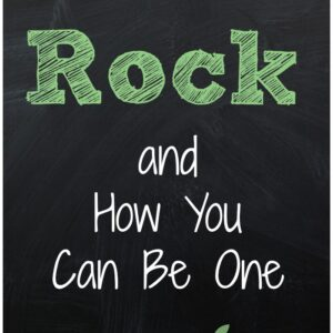 Teachers that Rock and How You Can Be One {Part 3}