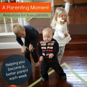 A Parenting Moment: Resources for Busy Parents