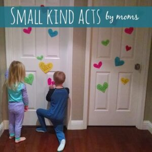 Small Kind Acts by Moms