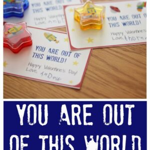 You Are Out of this World Valentines for Friends {+ Free Printable}
