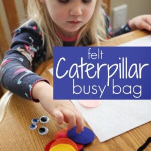 Felt Caterpillar Busy Bag {Busy Bags for Kids}