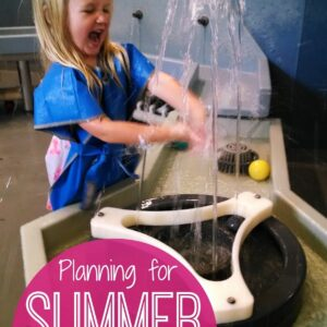 Planning for Summer Fun with Kids