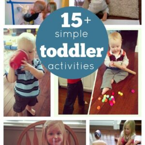 15+ Simple Toddler Activities