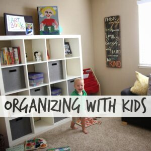 Keeping Your House Organized with Kids