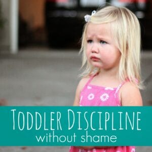 Toddler Discipline Without Shame