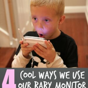 4 Ways We Use Our Baby Monitor