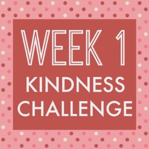 2015 Kindness Challenge Week 1
