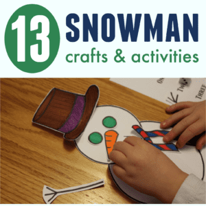 13 Snowman Crafts & Activities for Kids