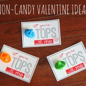 You're Tops with Me! Non-Candy Valentine