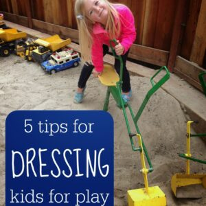 5 Tips for Dressing Kids Comfortably for Play!
