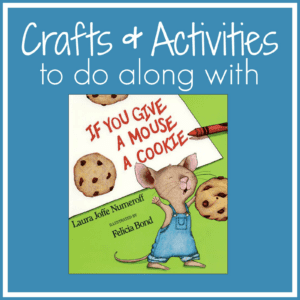 If You Give a Mouse a CookIe Crafts and Activities