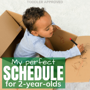 My Perfect Schedule for 2-Year-Olds