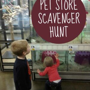 Pet Store Scavenger Hunt
