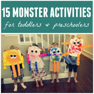 15 Monster Activities for Toddlers and Preschoolers