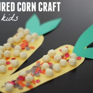 Textured Corn Craft for Kids