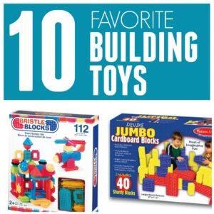 10 Favorite Building Toys for Kids