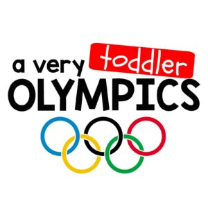 A Very Toddler Olympics
