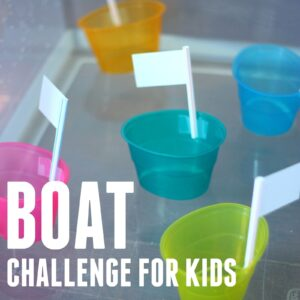 Quick & Easy Boat Challenge for Kids