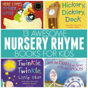 13 Awesome Nursery Rhyme Books for Kids