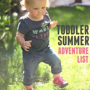 Todder Summer Adventure List with KEEN Kids!