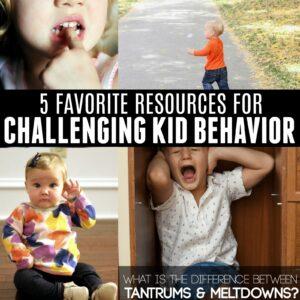 5 Resources For Challenging Kid Behavior