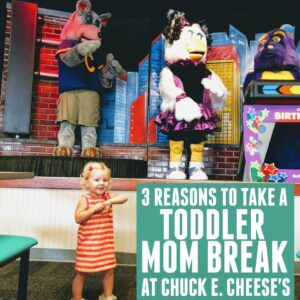 3 Reasons Chuck E. Cheese's is a Great Spot for a Toddler Mom Break!