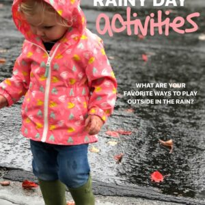 Awesome Outdoor Rainy Day Activities for Toddlers