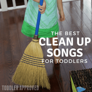 The Best Toddler Clean Up Songs
