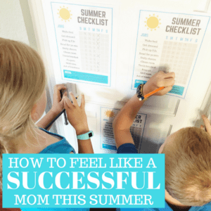 How To Feel Like a Successful Mom This Summer!