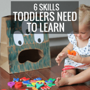 6 Skills Toddlers Need to Learn