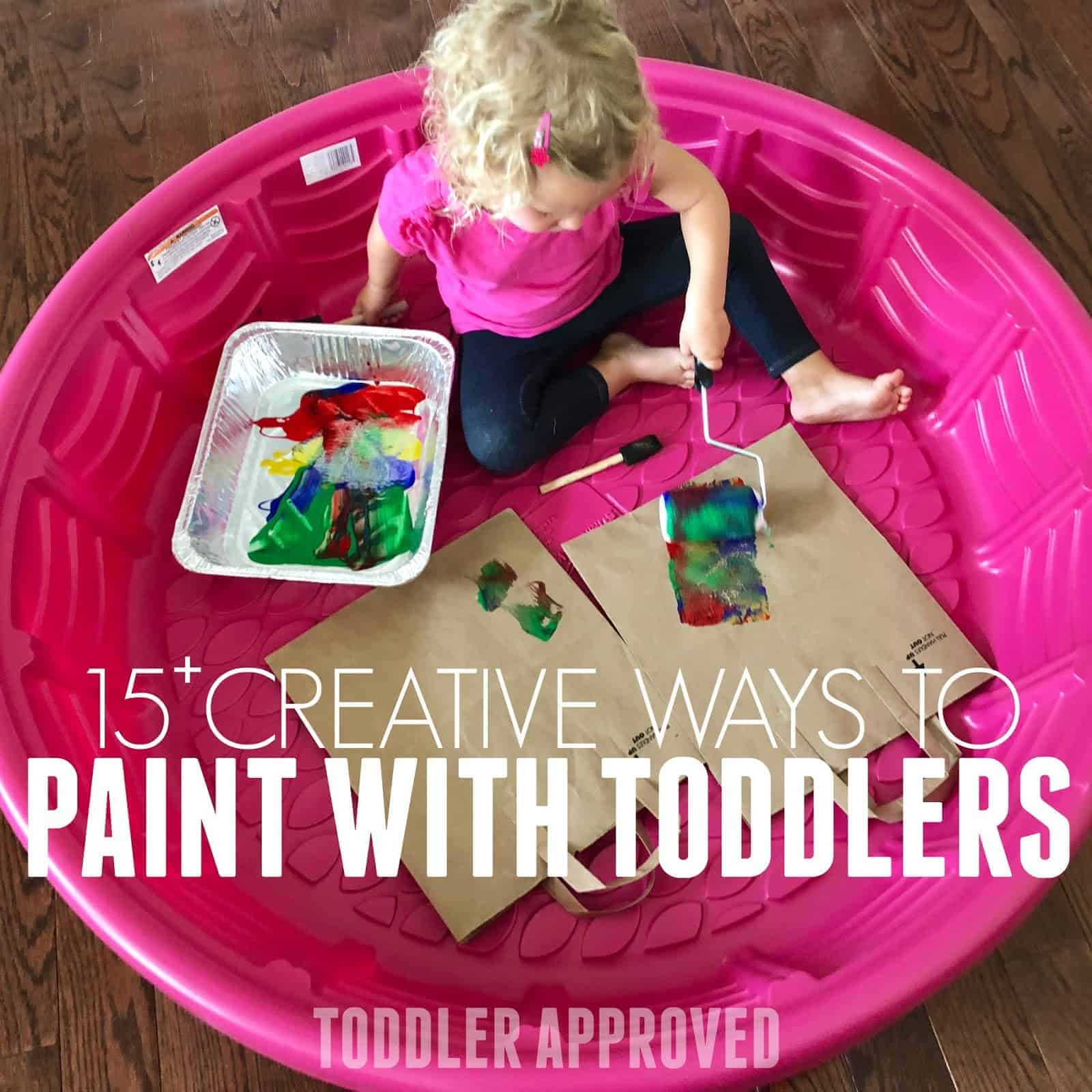 15 Creative Ways To Paint With Toddlers Toddler Approved