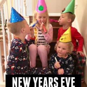 Toddler Approved New Years Eve Activities